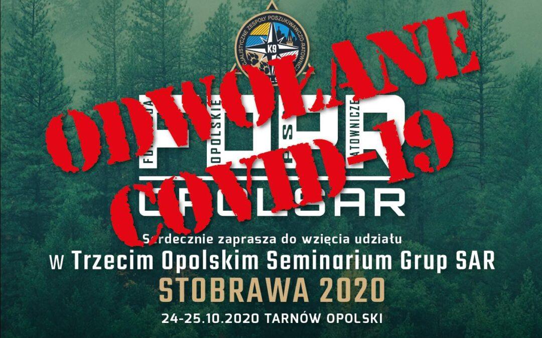 Trzecie Opolskie Seminarium Grup SAR STOBRAWA 2020 – odwołane z powodu wzrostu zakażeń COVID-19.